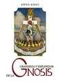 Grandeza y Esplendor de la Gnosis - por Oscar Uzcategui Q.