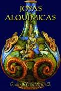 JOYAS ALQUÍMICAS- por Óscar Uzcategui