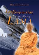 LAS RESPUESTAS QUE DIO UN LAMA- por Óscar Uzcategui