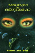 MIRANDO AL MISTERIO- por Samael Aun Weor