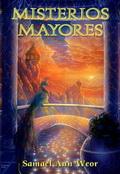 MISTERIOS MAYORES- por Samael Aun Weor