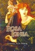 ROSA IGNEA- por Samael Aun Weor