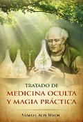 Tratado de Medicina y Magia Practica - Samael Aun Weor