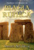 Tratado Esotérico de Magia Rúnica- por Samael Aun Weor