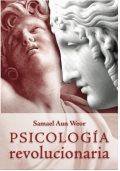 PSICOLOGÍA REVOLUCIONARIA- por Samael Aun Weor