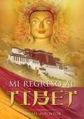 Mi Regreso al Tibet -por  Samael Aun Weor
