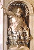 TRATADO ESOTERICO DE TEURGIA- por Samael Aun Weor