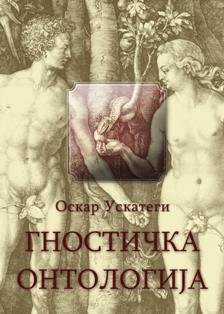 Gnostička Ontologija (Óscar Uzcategui)