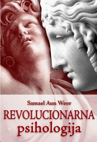 Samael Aun Weor_Revolucionarna psihologija